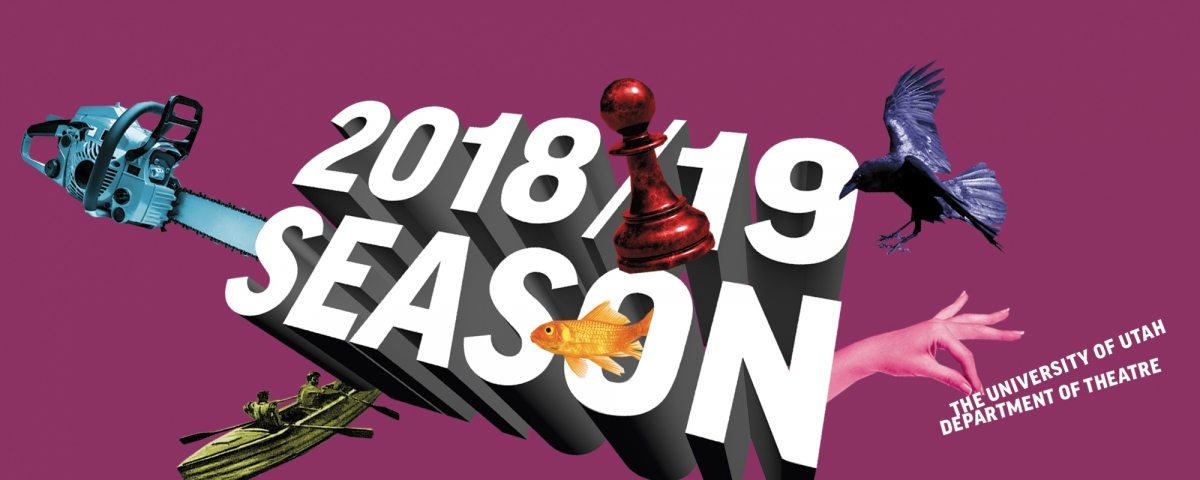 Get your tickets to the Department of Theatre 2018-19 season