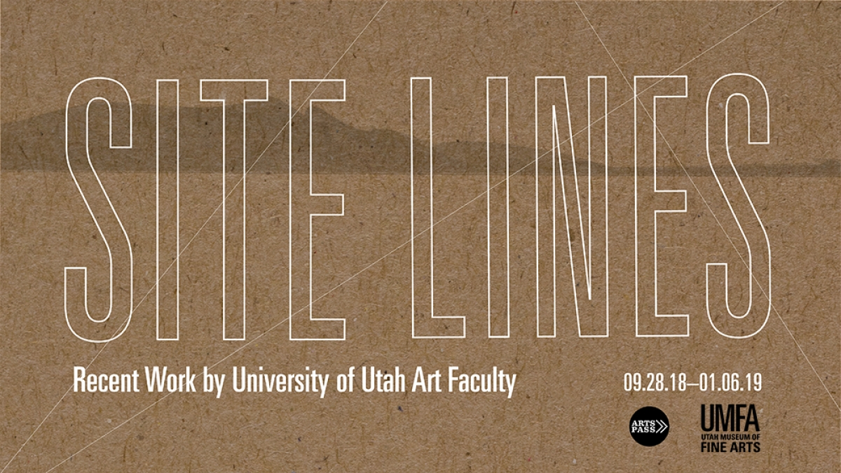 "Get the First Look at the Faculty Art Show, ""Site Lines"""