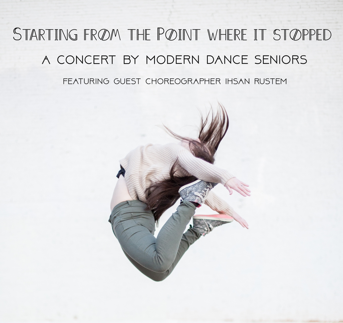 """Starting from the Point Where It Stopped"": The Modern Dance Senior Concert"